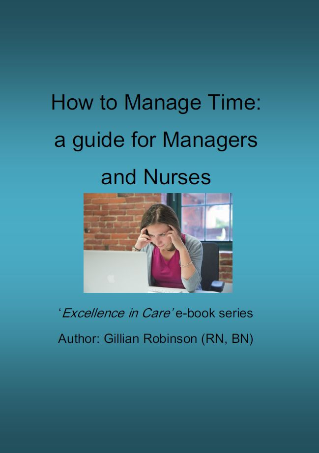 How to Manage Time a guide for managers and nurses