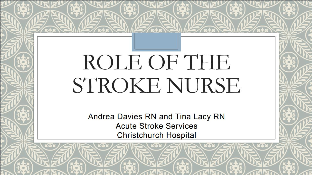 Role of a stroke nurse Andrea Davies and Tina Lacy